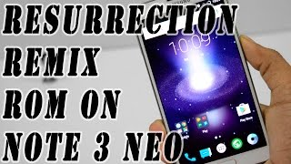 How to Install Resurrection Remix Rom On Note 3 neo