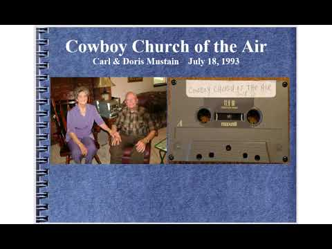 Cowboy Church Of The Air, Carl & Doris Mustain, July 18, 1993