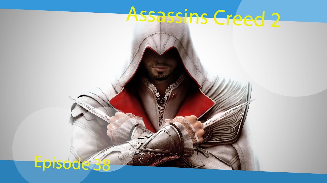 Gesät  Assassins Creed 2 #38 Die Saat, wurde Gesät - YouTube