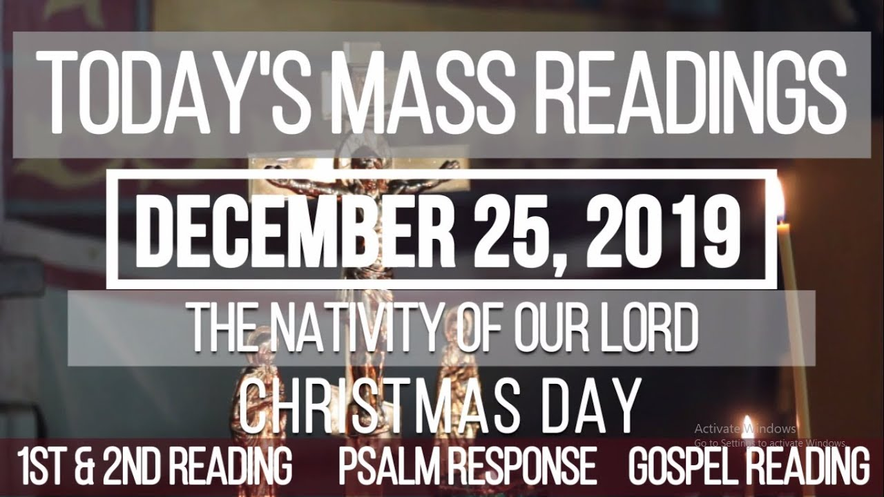Todays Mass Readings December 25 2019 Christmas Day Youtube