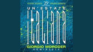 Un' Estate Italiana - Giorgio Moroder Remix 2014 (Choir Version)