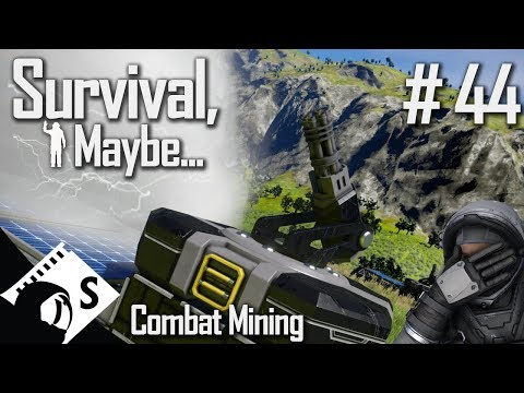 Survival, Maybe... #44 Combat Mining (A Space Engineers Survival Series)