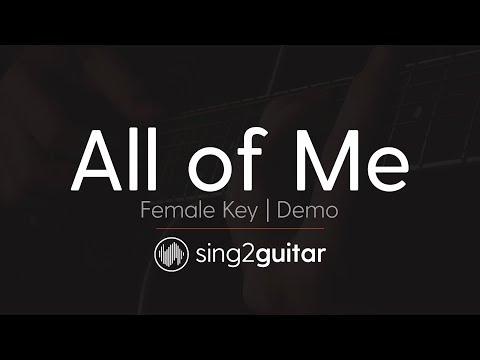 All of Me (Female Key - Acoustic Guitar Karaoke Demo) John Legend