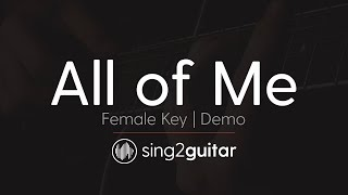 All of Me Female Key Acoustic Guitar Karaoke Demo