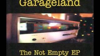 Garageland - Not Empty