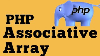 PHP For Beginners - Associative Arrays