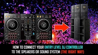 Entry Level DJ Controller | How to connect to speakers or sound system