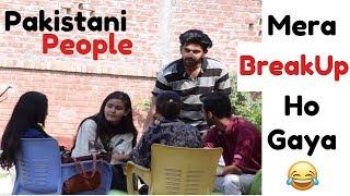 Breakup ho gya mera :( Pakistani people | Comsats | That was silly