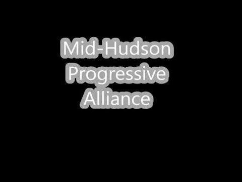 Mid Hudson Progressive Alliance Forum - Occupy Wall Street forum