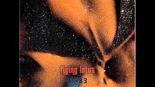 Flying Lotus - 1983 (full album)