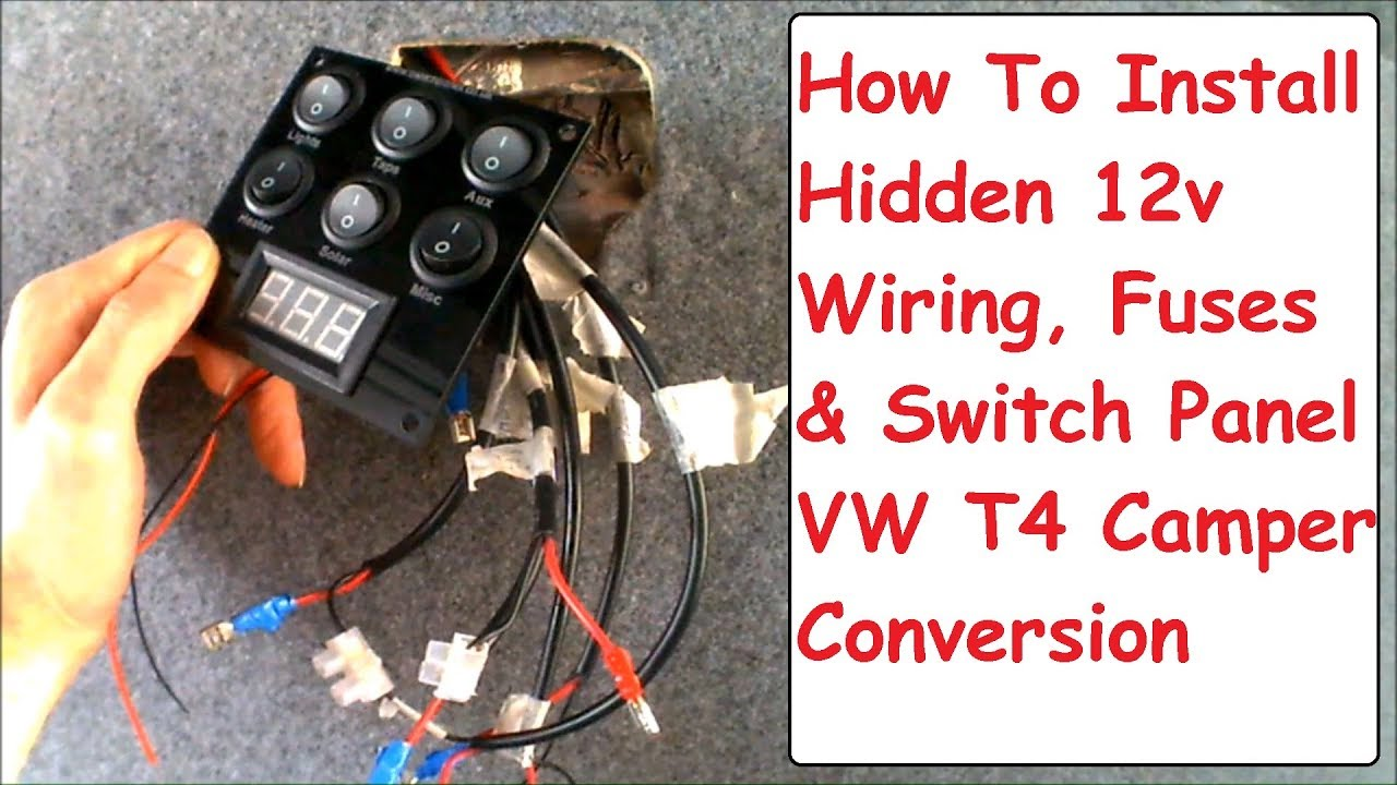 hidden 12v wiring switch panel fuse board install vw t4 campervan conversion electrics camper conversion [ 1280 x 720 Pixel ]