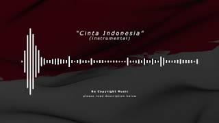 Cinta Indonesia   No Copyright Music Free Backsound Free Music for Videos Musik Gratis Indonesia