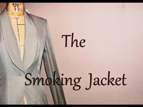 The Smoking Jacket | Time-Lapse Tutorial | How to Make Cloth