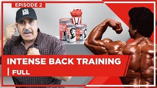 Samir Bannout - Be Smart About Back Training (Full Ep 2)