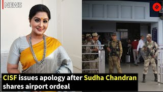 CISF Issues Apology After Sudha Chandran Shares Airport Ordeal Due To Her Prosthetic Limb