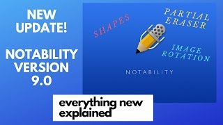 Notability 9.0: What's New!