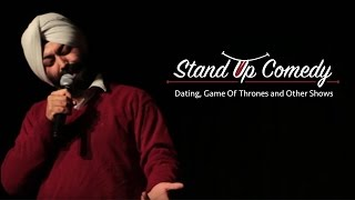 How TV Shows screw up your dating life-Stand Up Comedy Vikramjit Singh