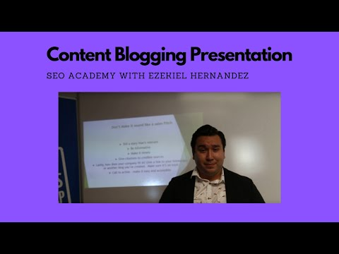 Peek into the Content Blogging Presentation SEO.Academy