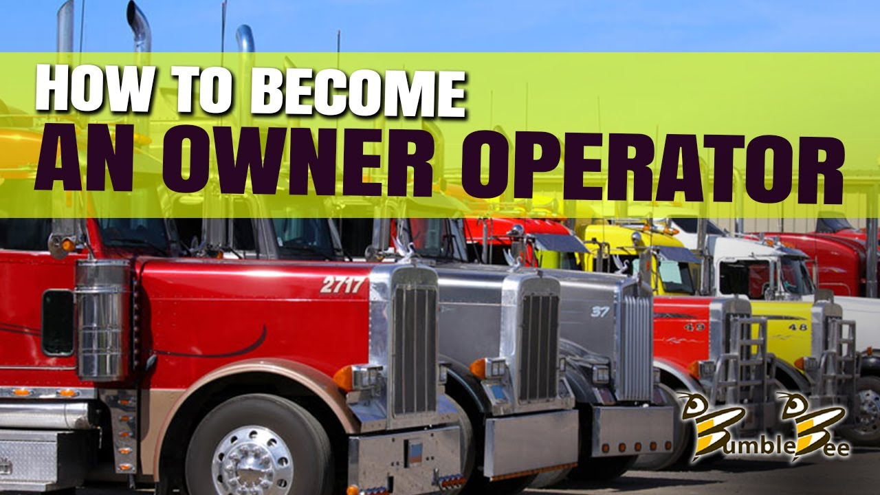 How To Become an Owner Operator & Start Your Own Motor Carrier Authority  Trucking Company