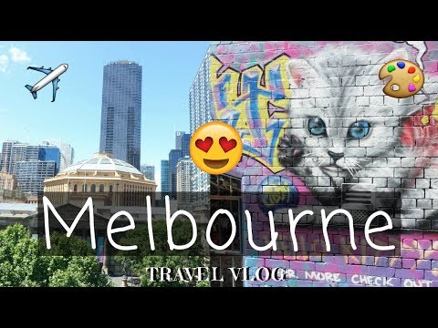 MELBOURNE: The Coolest City in Australia! | Travel Vlog 2017