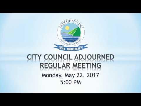 Malibu City Council Meeting May 22, 2017