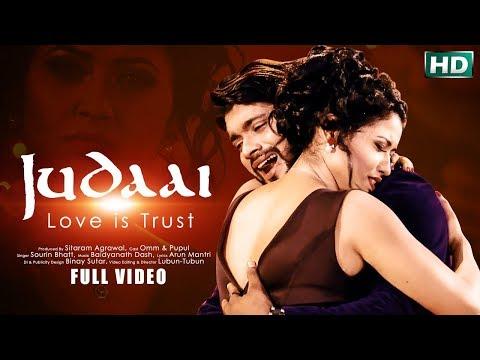 JUDAAI JUDAAI   Brand New Odia Music Video   Song by Sourin Bhatt   Omm, Pupul