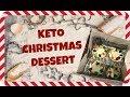 Keto Christmas Dessert | How To Make Fat Bombs