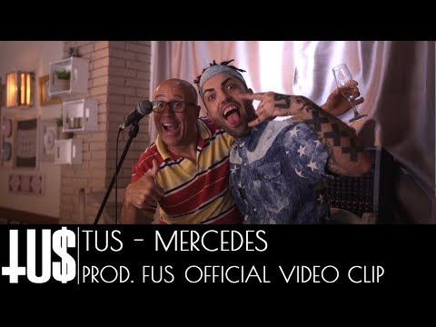 Tus - Mercedes Prod. Fus - Official Video Clip