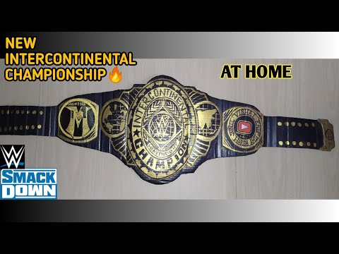 How To Make WWE New Intercontinental Championship🔥| AT HOME