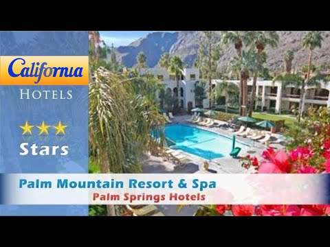 Palm Mountain Resort & Spa, Palm Springs Hotels - California