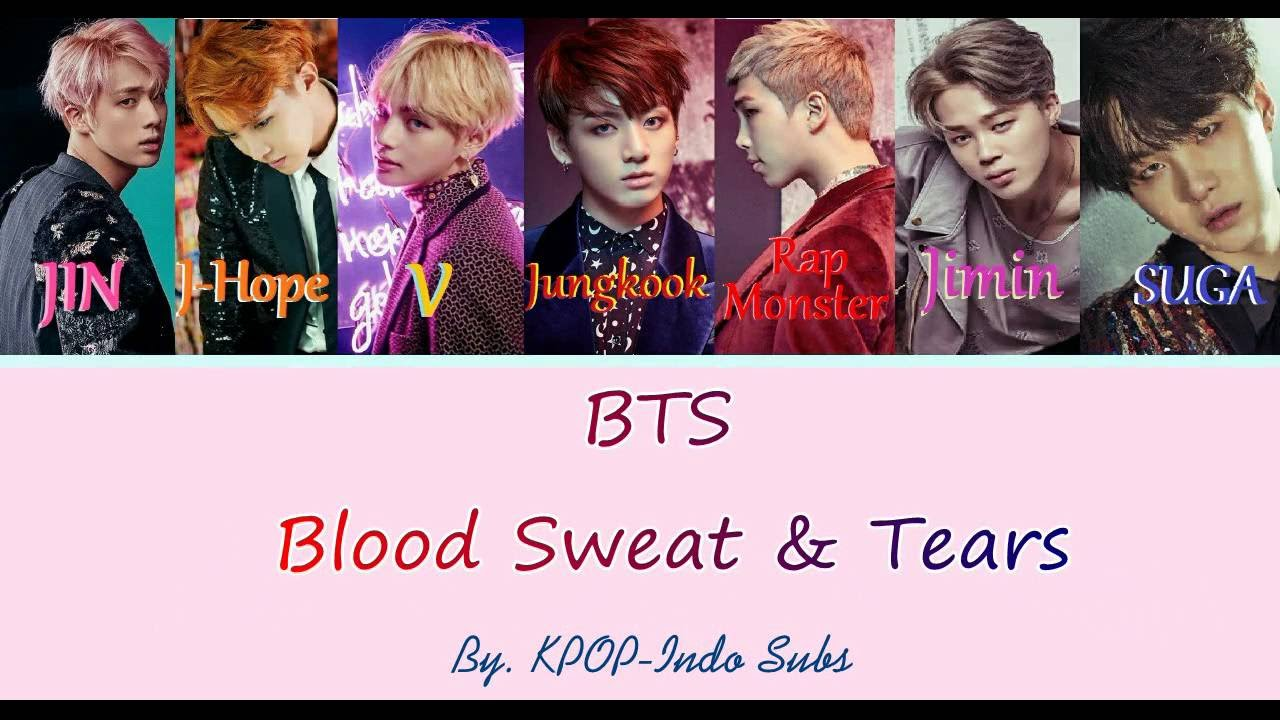 INDO SUB] BTS (방탄소년단) Blood Sweat and Tears Lyrics (피 땀 ...