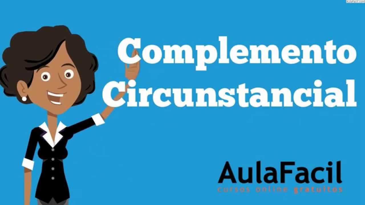 Complemento CircunstancialEl Complemento CircunstancialLengua Sexto Primaria 11 aosAulaFa