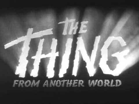 The Thing from Another World 1951   TITLE SEQUENCE