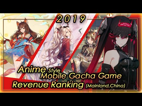 (Mainland, China) 2019 FULL YEAR Anime Gacha Mobile Game Revenue Tier List