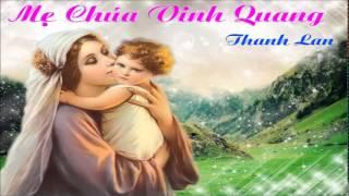 Mẹ Chúa Vinh Quang - Thanh Lan.mp4