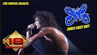 "KONSER "" SLANK "" TAMPIL KOCAK PAS LAGU ~ ORKES SAKIT HATI (LIVE KONSER JAKARTA 2007)"