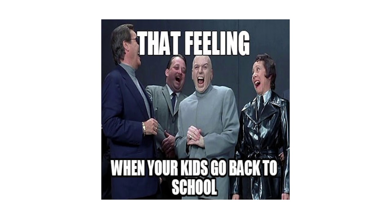 Funny Back To School Memes To Prepare You For The End Of Summer