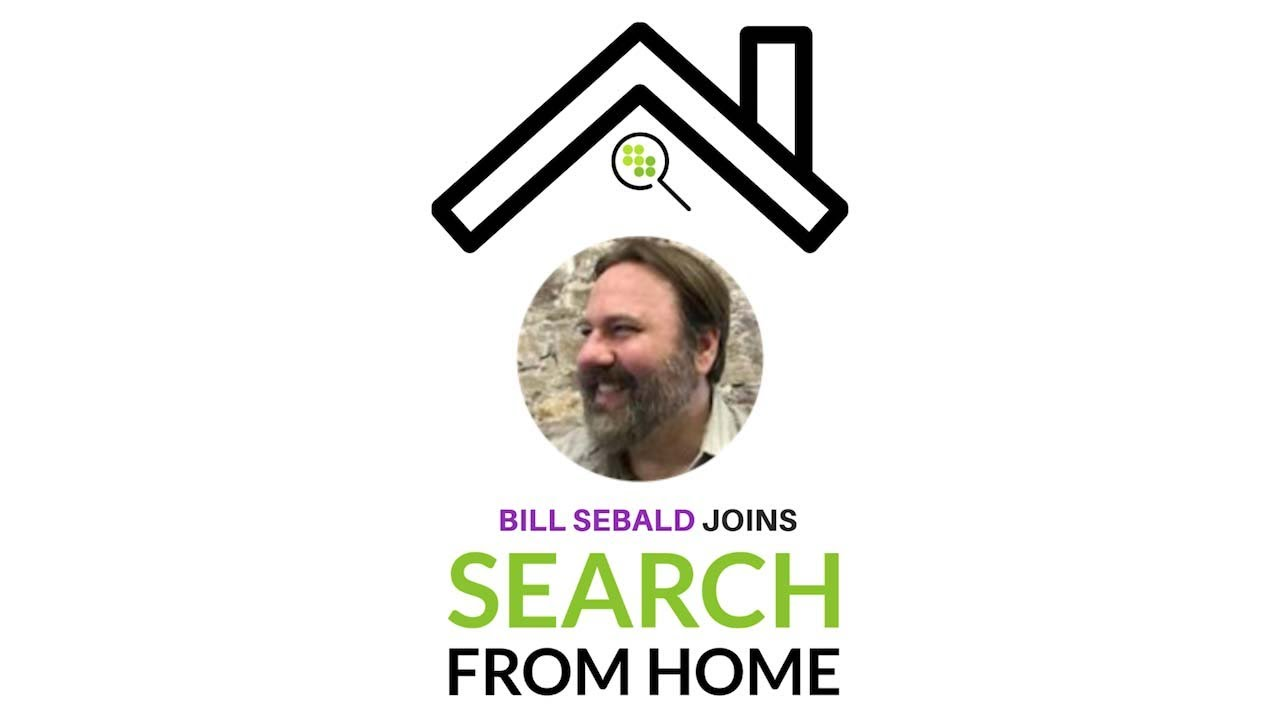 Bill Sebald | Greenlane Search Marketing | Conductor Search From Home | Tues 04.21.20