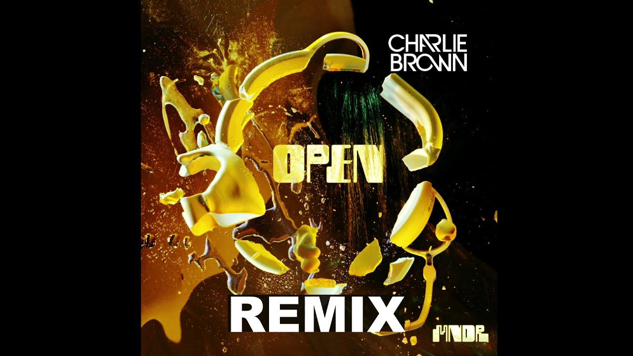 MNDR -Open (Charlie Brown Remix)   HD 1080p