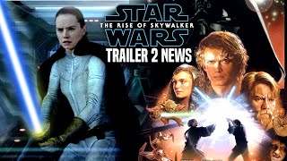 The Rise Of Skywalker Trailer 2 HUGE News Revealed (Star Wars Episode 9 Trailer)