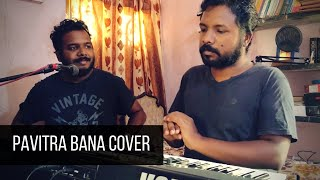 Pavitra Bana Cover   Hindi Christian Song