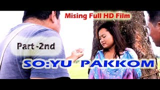 New Mising full film 2019 | SOYU PAKKOM | Part 2