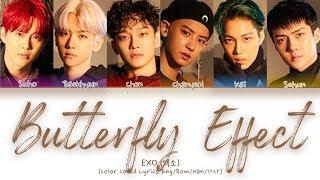 EXO (엑소) - Butterfly Effect (나비효과) (Color Coded Lyrics Eng/Rom/Han/가사)