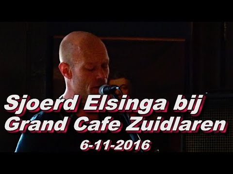 Sjoerd Elsinga bij Grand Cafe Zuidlaren 6 11 2016
