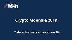 Prévisions Crypto Monnaie 2018 - Trader les cours Crypto Money CFD