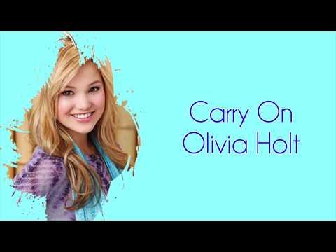 Carry On lyrics ~ Olivia Holt