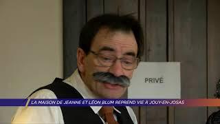 Yvelines | La maison de Jeanne et Léon Blum reprend vie à Jouy-en-Josas