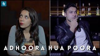ADHOORA HUA POORA | Hasley India
