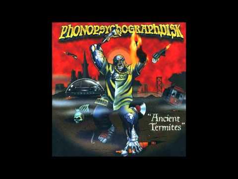 PhonopsychographDISK - Ancient Termites (Full Album)