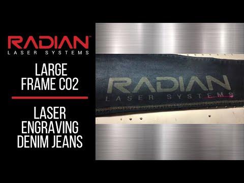 Radian Laser Systems Large Frame CO2 Laser Engraving Denim Jeans. https://aourl.me/s/76518n9